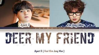 Baixar ( INDO SUB ) Agust D Dear my friend (feat. Kim Jong Wan)  Lyrics Color Coded Han_Rom_Ind]