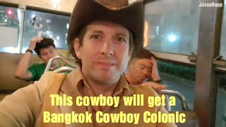 Cowboy in Thailand: Intro to Bangkok Cowboy Colonic Video
