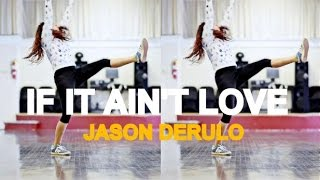 if it ain t love jason derulo dance   mattsteffanina choreography