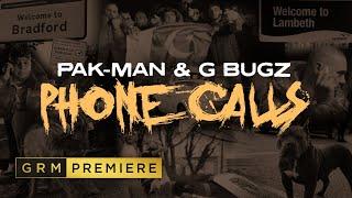 Pak-Man & G Bugz - Phone Calls [Music Video] | GRM Daily
