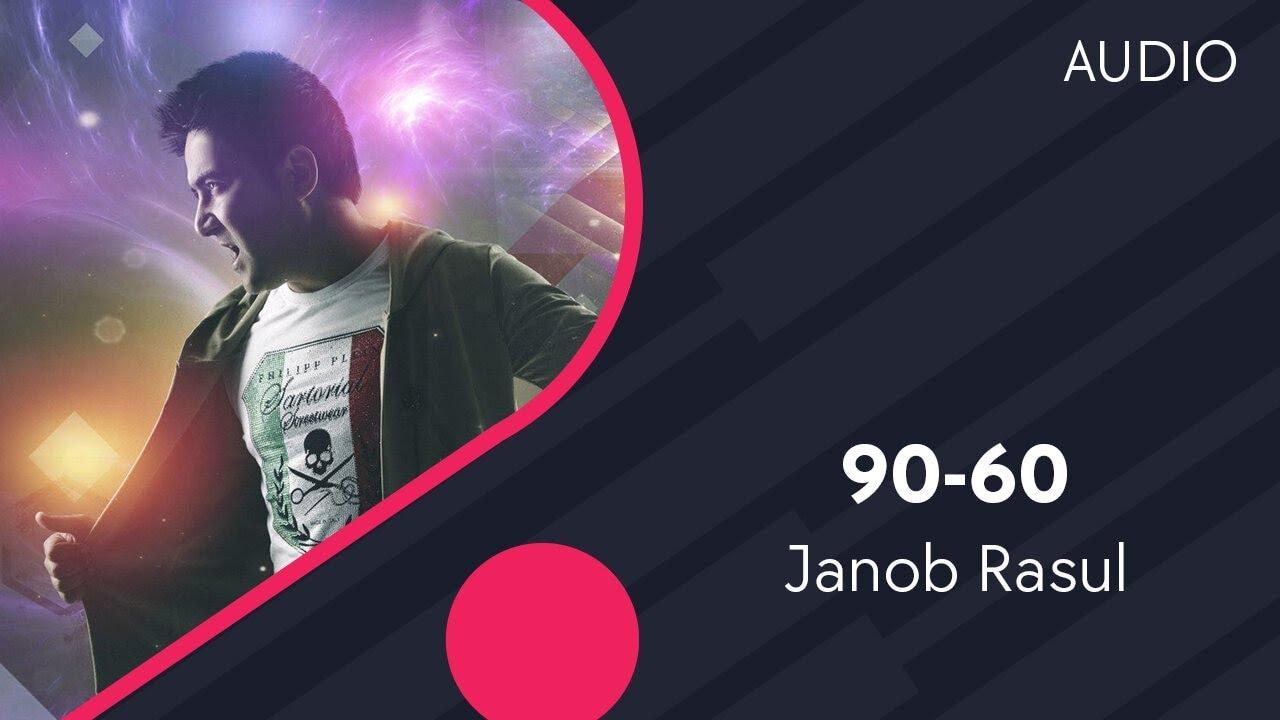Janob Rasul - 90-60