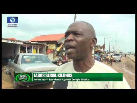 News Across Nigeria: Police Warn Ikorodu Residents Against Jungle Justice