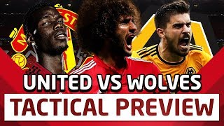 Fellaini Not Good Enough | Manchester United v Wolves Tactical Preview | Man Utd News