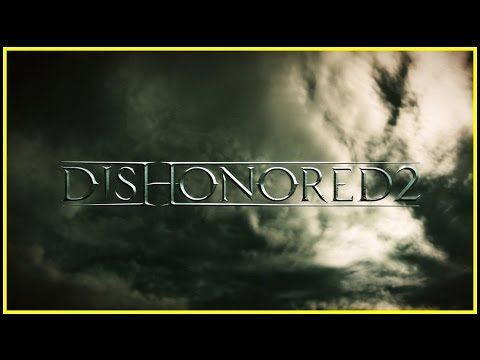 E3 2016 l Dishonored 2 Tráiler OFICIAL en Español l HD 1080p