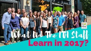 What Did The ITA Staff Learn In 2017?
