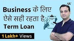 Term Loan - Process, Interest Rates, EMI Calculation, Appraisal (Hindi)