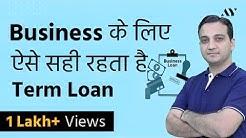 Term Loan - Process, Interest Rates, EMI Calculation, Appraisal (Hindi)