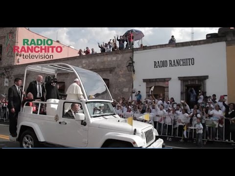 Canción Papa Francisco en Morelia: Radio Ranchito