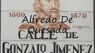 How to Pronounce Alfredo De Quesada?