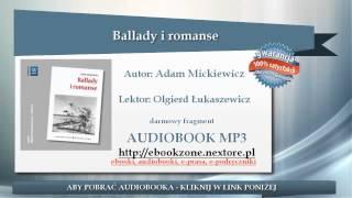 Ballady i romanse  - Adam Mickiewicz | audiobook mp3 | Lektura szkolna do słuchania