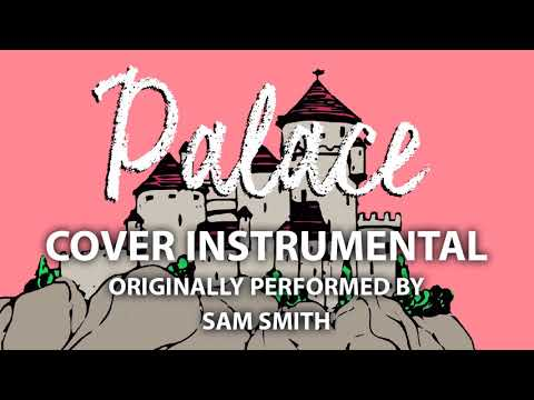 Palace (Cover Instrumental) [In the Style of Sam Smith]