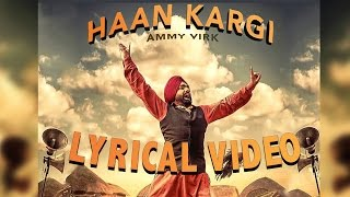 Haan Kargi ● Lyrical Video ● Ammy Virk ● Latest Punjabi Songs 2016 ● Lokdhun