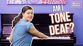 Am I Tone Deaf? - Music Notes - Hoffman Academy