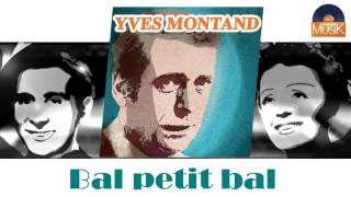 Watch Yves Montand Bal Petit Bal video