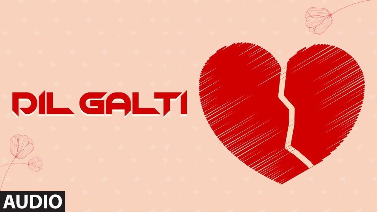 """Dil Galti"" New Hindi Full (Audio) Song | Ramjan Langa | T-Series"