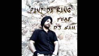 Pani Da Rang (Dhol Tumbi Mix) Feat. Dj Sam