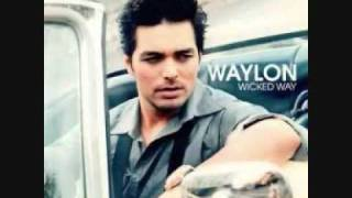 Waylon - Wicked Way
