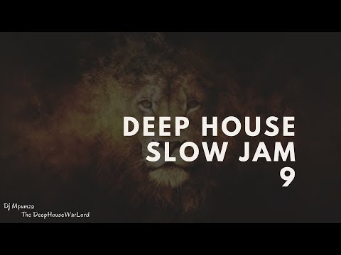 Deep House Slow Jam 9