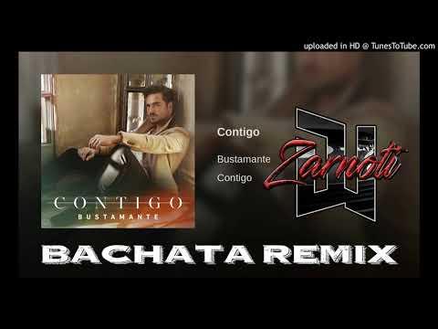 David Bustamante Contigo ❌ Bachata Remix Dj Zarnoti
