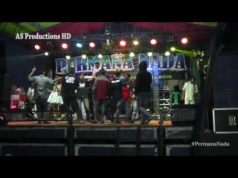 PERMANA NADA LIVE KARANGANYAR KARANGWARENG CIREBON EDISI MALAM 07 JANUARI 2019
