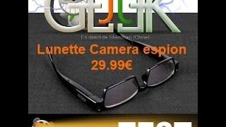 Lunette camera espion HD 1er prix Test par GLG du JT Geek