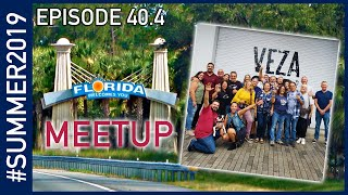 The Voyage Home Part 4: Back in Florida - Summer 2019 Episode 40.4
