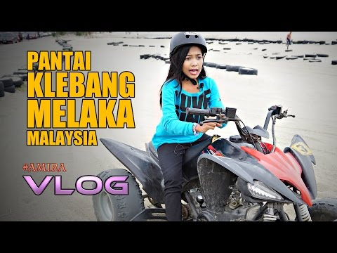 Amira VLOG - Pantai Klebang Melaka Malaysia