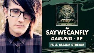 """SayWeCanFly - """"Driftwood Heart"""" (Full Album Stream)"""