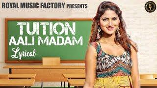 Tuition Aali Madam ( Lyrical ) | Yusuf Khan Khatu, Miss Ada | New Haryanvi Songs Haryanavi 2019
