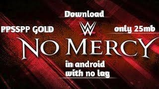 Download wwe no mercy for android highly compressed only 25mb with no lag in Hindi