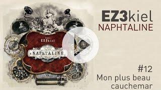 EZ3kiel - Naphtaline #12 Mon plus beau cauchemar