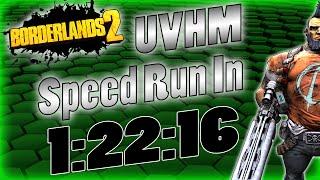 Borderlands 2 | UVHM Solo Speed Run In 1:22:16