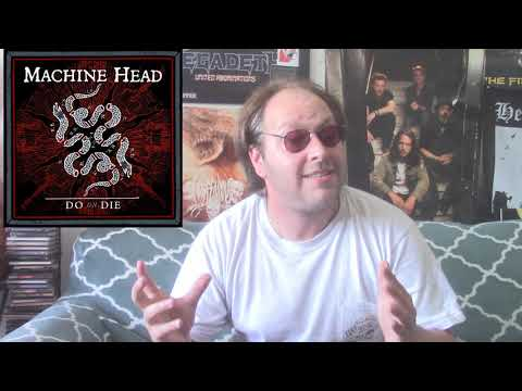 Machine Head - DO OR DIE Track Review