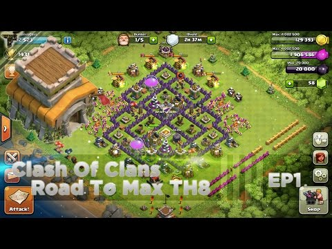 Clash Of Clans - Road To Max TH8 : Ep1 - Fresh Th8