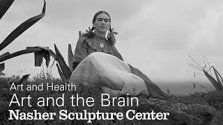 Art and the Brain - Art and Health Series