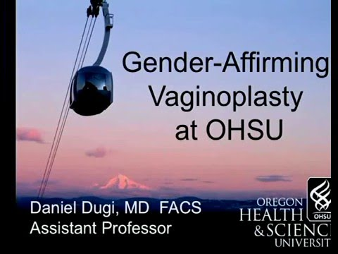 Transgender Health Program Community Forum: Vaginoplasty, Dr. Daniel Dugi, OHSU Urology