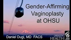 Transgender Health Program Community Forum: Vaginoplasty, Dr. Daniel Dugi, OHSU Urology