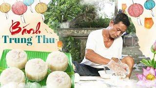Ông Thọ Làm Bánh Dẻo Cho Tết Trung Thu Đoàn Viên | Moon Cake
