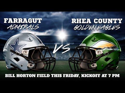 Rhea County Golden Eagles vs Farragut Admirals - 2016 Playoffs
