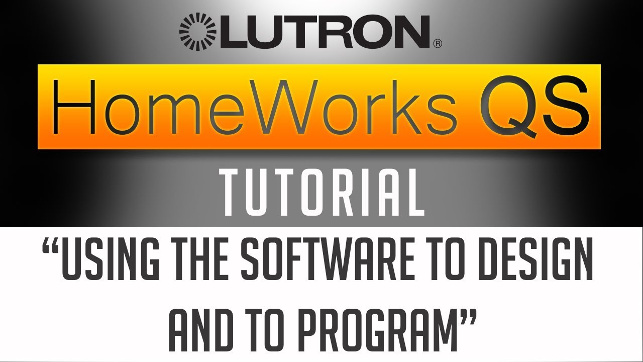 How I use Lutron Homeworks QS Software to Design and to Program ...