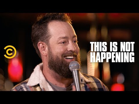 Brandt Tobler - The Time I Tried to Kill My Dad - This Is Not Happening - Uncensored