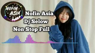Dj nofin asia 🎵  dj santai selow full album mp3 terbaru 2019