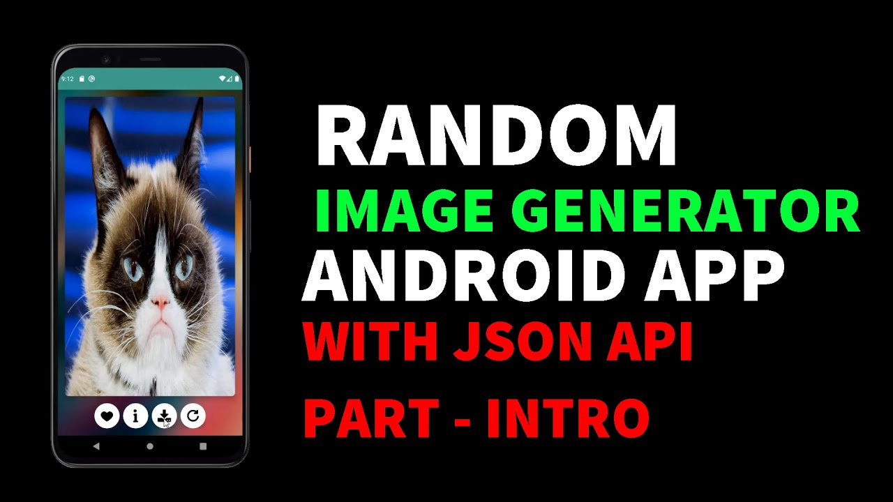 Random Image Generator Android App Using JSON API | Intro| Android for Beginners 2021