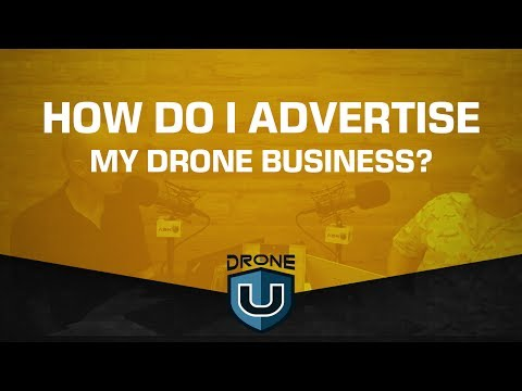 How do I advertise my drone business?