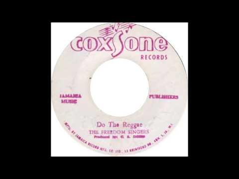 Freedom Singers - Do The Reggae
