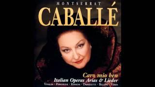 Caro mio ben - Montserrat Caballe