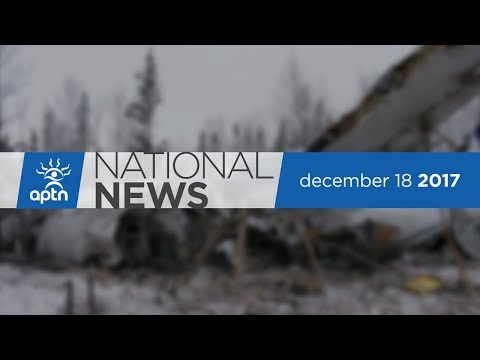 APTN National News December 18, 2017 – Yukon Family Seeks Legal Help, Mohawk Girls Ending