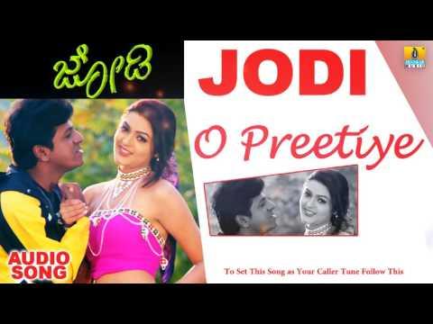 Jodi - O Preetiye | Audio Song | Shiva Rajkumar, Jaggesh, Poonam | Kishore Sarja