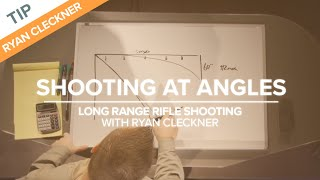 Shooting at Angles - Long Range Shooting Technique