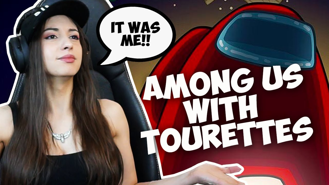Can You Play Among Us With Tourettes?